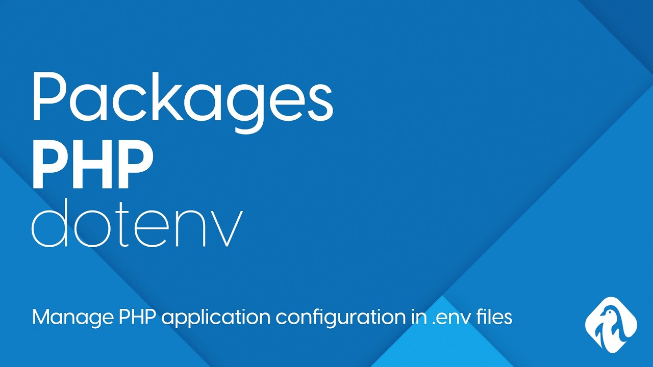 PHP Packages - Dotenv manage PHP application configuration in .env files