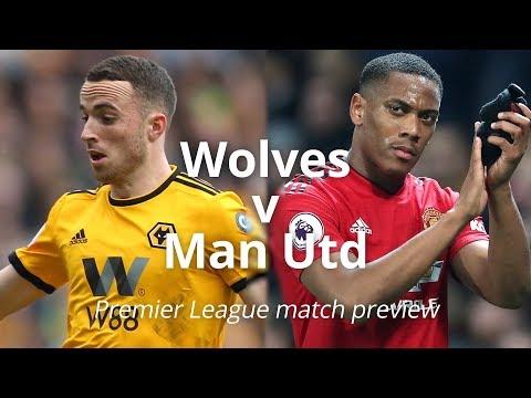 Wolves v Manchester United - Premier League Match Preview