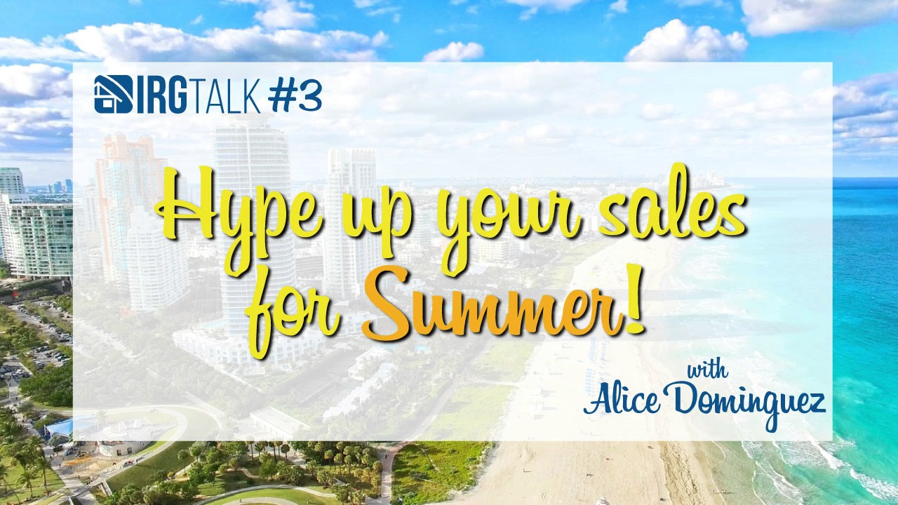 Hype up your sales for Summer! – IRGTalk #3