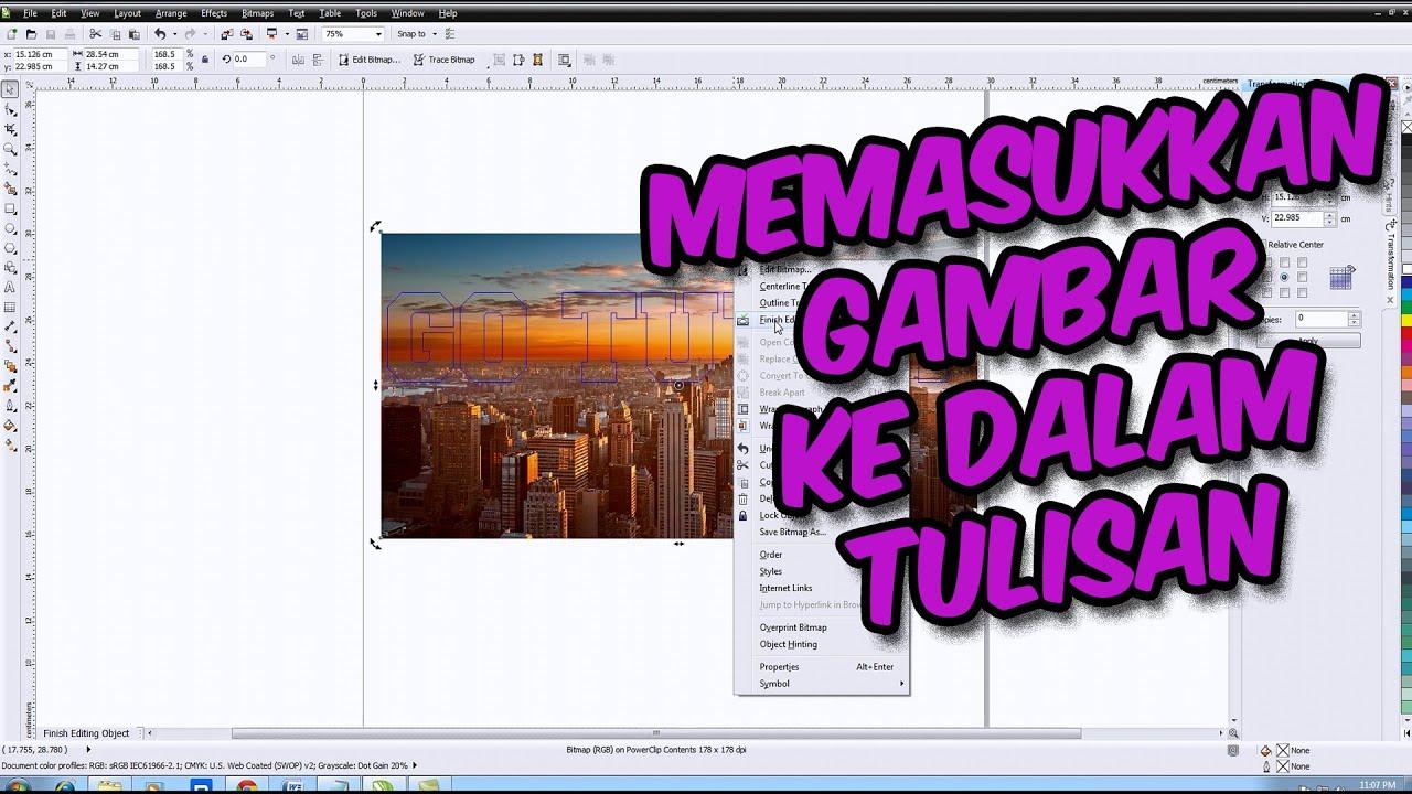 [ TUTORIAL CORELDRAW ] Cara Memasukkan Gambar Ke Dalam Tulisan di Coreldraw Bahasa Indonesia ...
