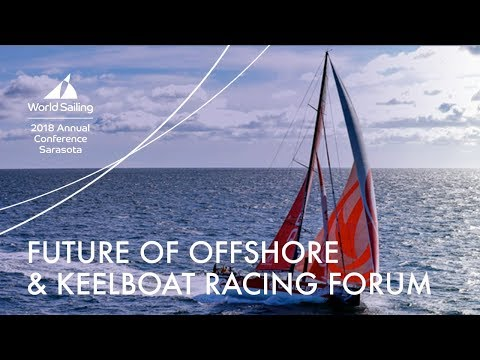 Future of Offshore & Keelboat Racing Forum | Annual Conference: Sarasota 2018