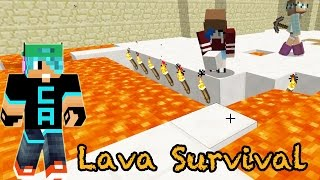 Minecraft / Lava Survival / Get out of my hidey hole! / Radiojh Games