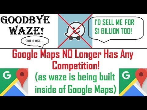 Google Maps New Features! Buys Waze & IS Now The Best Free GPS Tool Available! - 2020