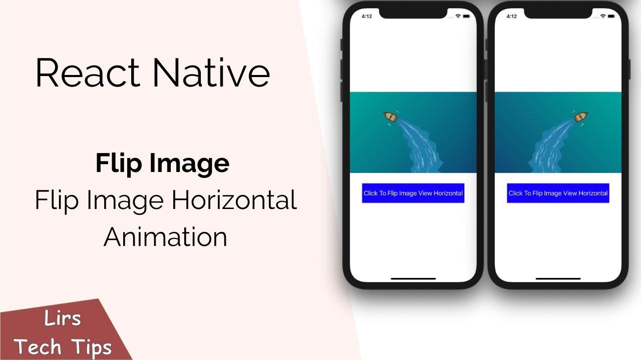 React Native: Flip Image Horizontal Animation