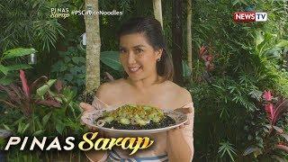 Pinas Sarap: Recipe ng pancit pusit, alamin!