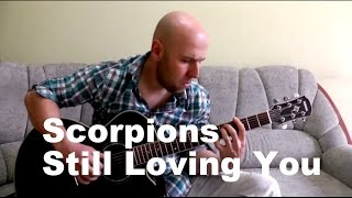 Still Loving You - Fingerstyle Guitar Cover (Scorpions)