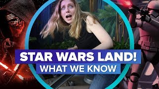 What's in Star Wars land: Everything we know