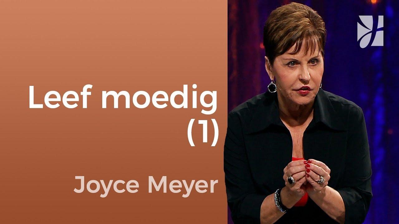 Leef Moedig (1) – Joyce Meyer – Karakter ontwikkelen