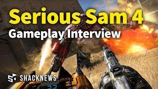 serious Sam 4 - Gameplay Interview