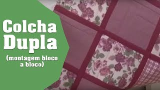Patchwork Ana Cosentino: Colcha Dupla Face (Especial no Ateliê Ana Cosentino)