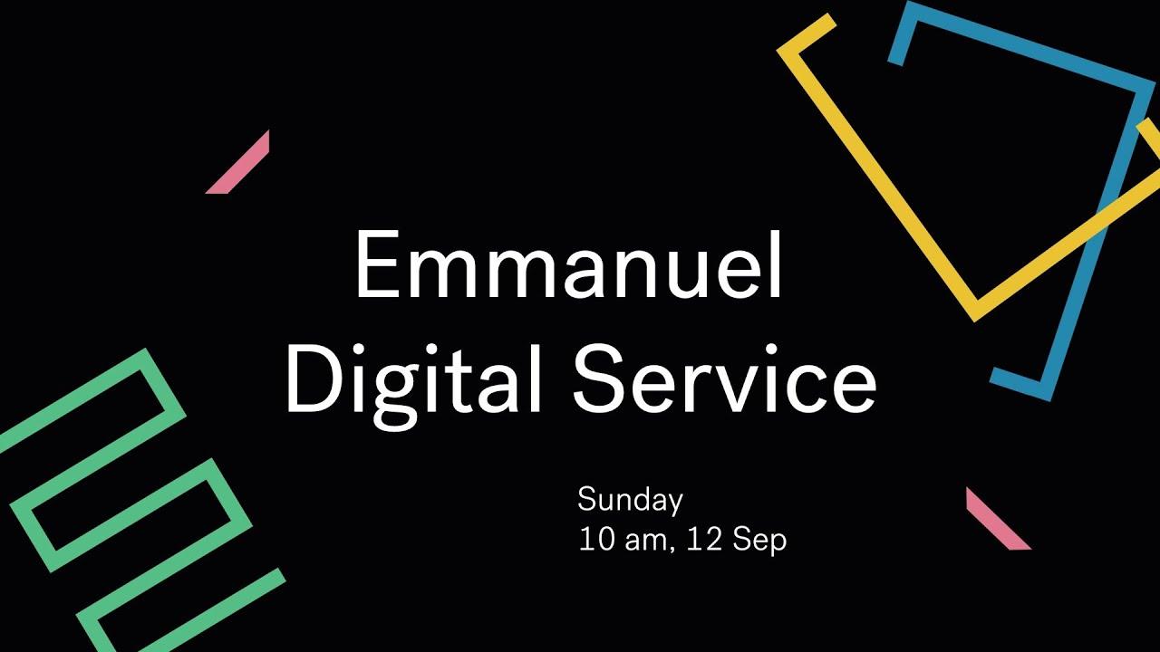 Our Past // Emmanuel Digital Service // 12th Sep Cover Image