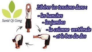 Comment libérer les tensions dans les hanches, les jambes et la colonne vertébrale.