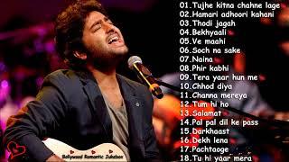 ARIJIT SINGH 💕 BEST HEART TOUCHING SONGS ❤️ | TOP 18 SAD SONGS OF ARIJIT SINGH