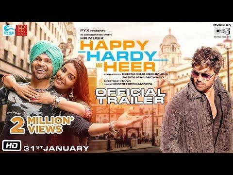 Happy Hardy And Heer - Official Trailer | Himesh Reshammiya,  Sonia Mann | Deepshikha