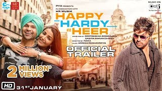Happy Hardy And Heer - Official Trailer | Himesh Reshammiya,  Sonia Mann | Deepshikha