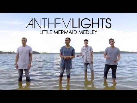 Little Mermaid Medley | Anthem Lights...