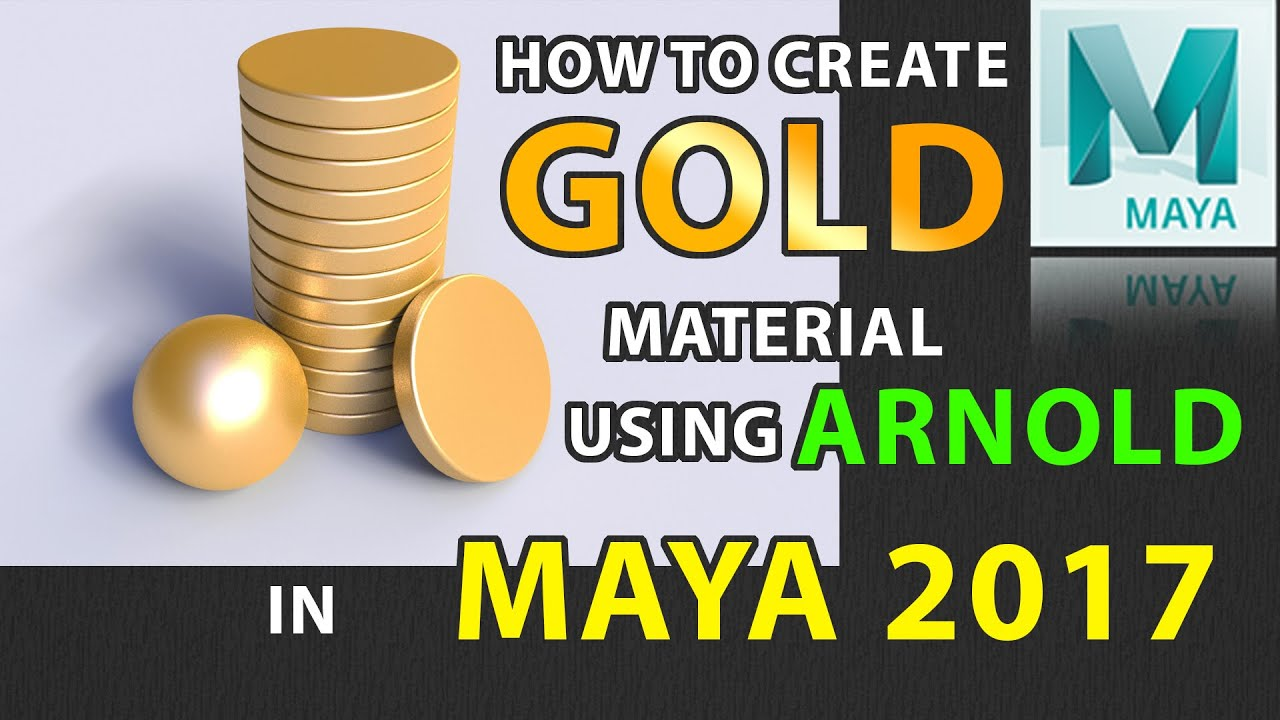 How to Create Gold Material Using Arnold AI Standard in MAYA 2017