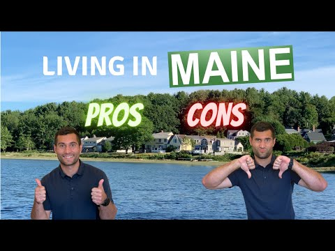 Living in Maine PROS and CONS