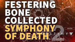Festering Bone collected Symphony of Death Destiny 2