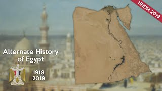 Alternate History of Egypt [1918-2019]
