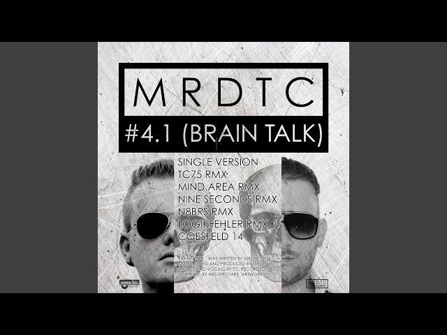 Brain Talk (N8BRS Wummeranze Remix)