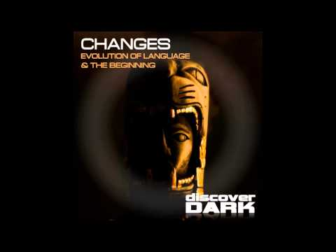 Changes - Evolution of Language (Original Mix)