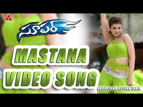 Mastana Video Song || Super Movie || Nagarjuna, Ayesha Takia
