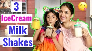 MyMissAnand & Her Top 3 Ice-Cream MilkShakes Recipes | CookWithNisha