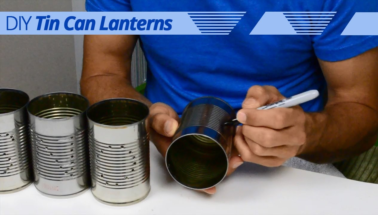 How to make tin can lanterns - How To Make Tin Can Lanterns 6