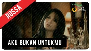 Download Rossa - Aku Bukan Untukmu (with Lyric) | VC Trinity