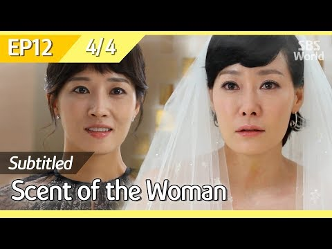 [CC/FULL] Scent Of The Woman EP12 (4/4) | 여인의향기