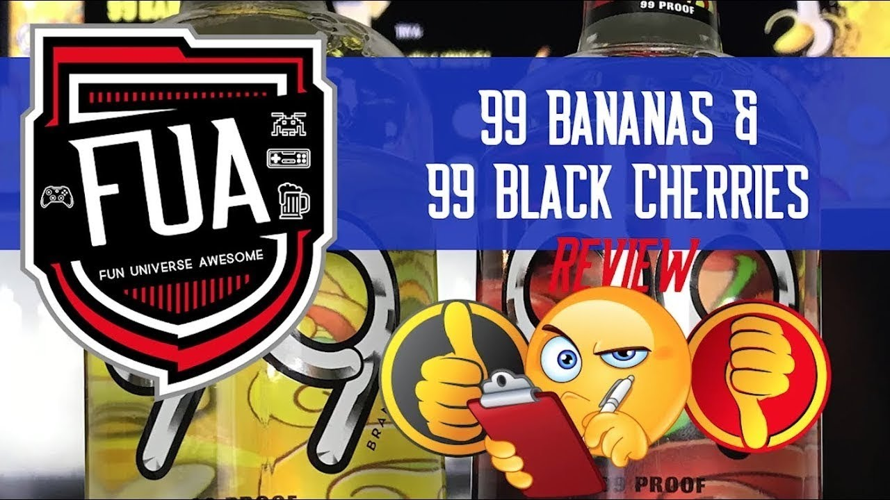 99 Proof Review Of Bananas And Black Cherries By FU Awesome