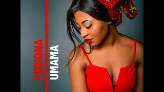 Zikhona -uMama (Audio)