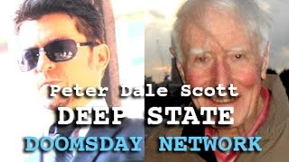 DEEP STATE: SECRET GOVERNMENT CIA FEMA & THE DOOMSDAY NETWORK -  DARK JOURNALIST & PETER DALE SCOTT