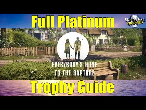 Everybody's Gone To The Rapture | Trophy Guide - 5 Hour Platinum! (With Commentary)