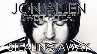 Jon Allen - Stealing Away (Official Audio)