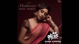 Madhaniya Neha Bhasin Muzik Karfew Remix