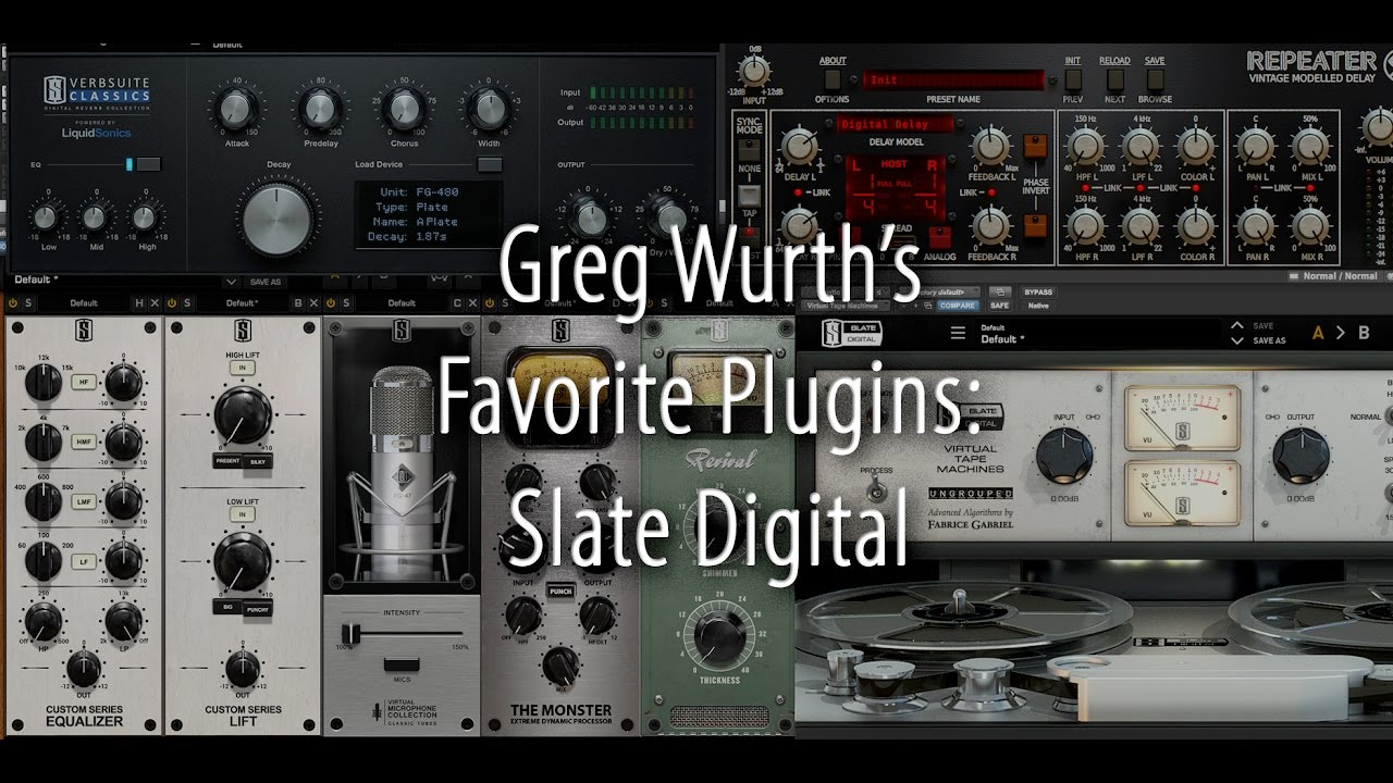 Greg Wurth's Favorite Plugins: Slate Digital - YouTube