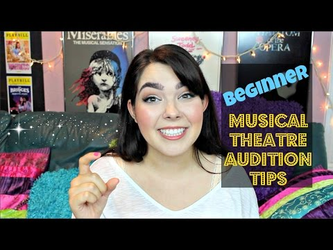 Beginner Musical Theatre Audition Tips | Katherine Steele