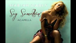 Mariah Carey - Say Somethin