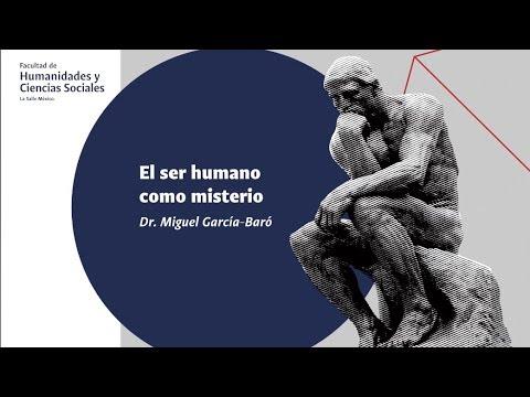 Download El ser humano como misterio - Dr. Miguel García-Baró