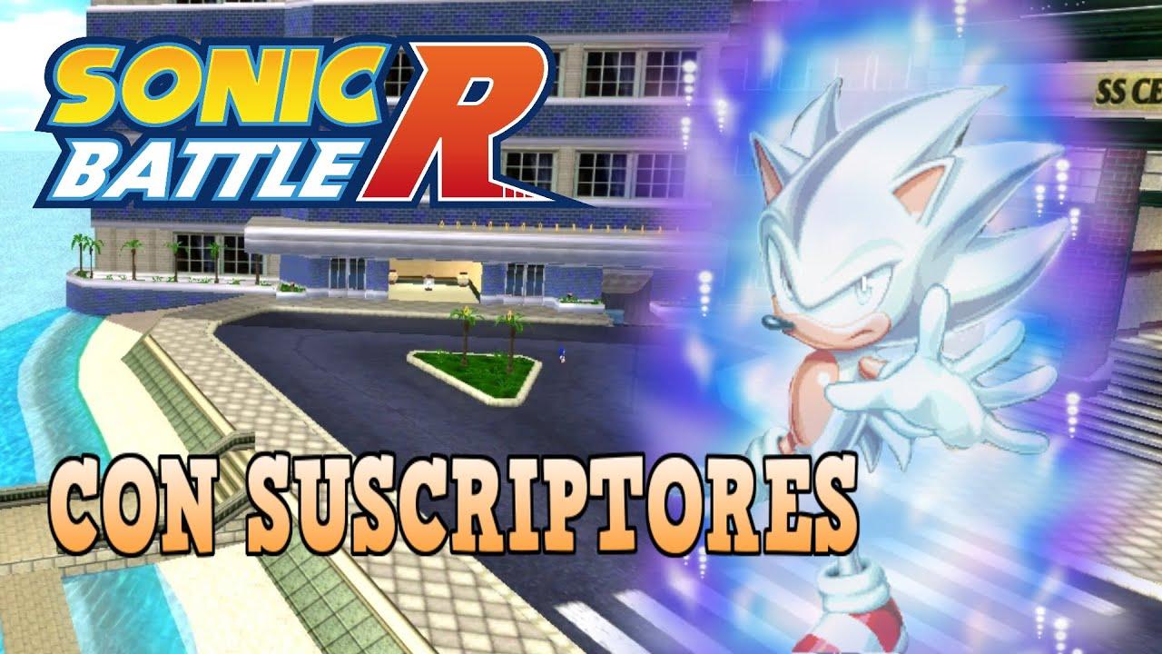 JUGANDO CON SUSCRIPTORES! SONIC BATTLE R