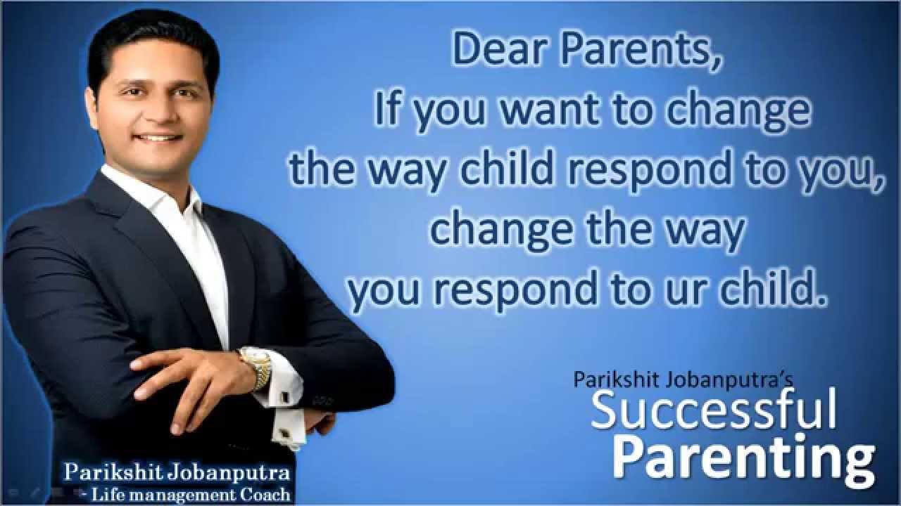 Parenting Tips Motivational Quotes For Parents By Parikshit
