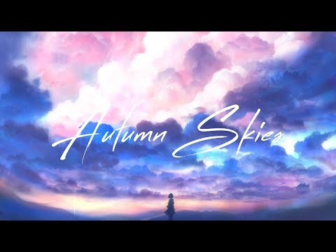 Autumn Skies   Chillstep Mix