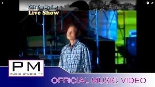 Karen song : စိမ္းရက္ေလရိင္း - ေအစီ : Sa Yae Le Yai - AC (เอ ซี) : PM music studio(official MV)