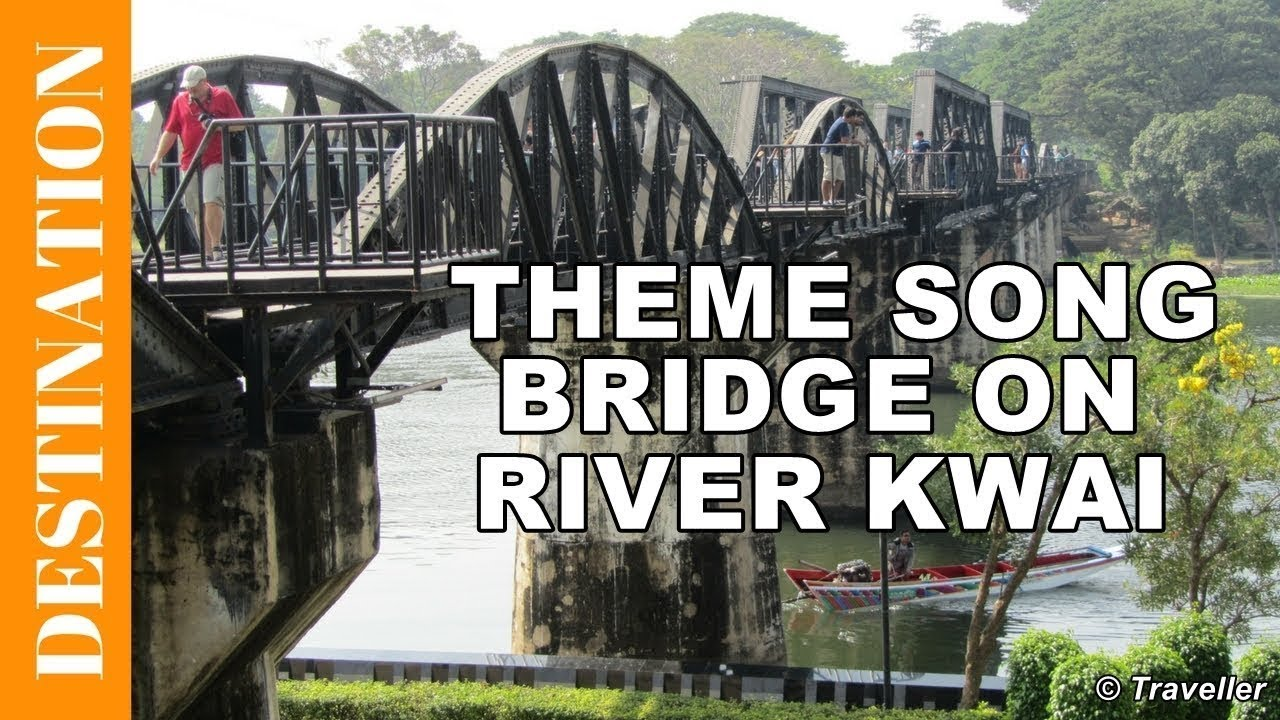 THEME SONG from The Bridge on the River Kwai Movie - Colonel Bogey March