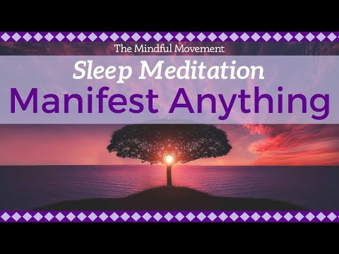 Daily Practice For Manifesting Your Deepest Desires / Sleep Meditation / Mindful Movement