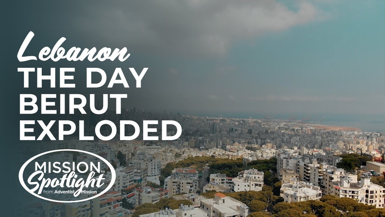 Weekly Mission Video - The Day Beirut Exploded