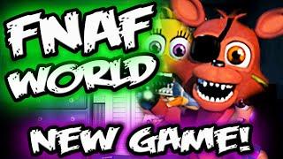 FNAF WORLD CONFIRMED! || *NEW Fnaf RPG Spin Off || Five Nights at Freddy's WORLD Confirmed