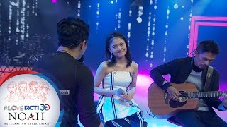 "I LOVE RCTI 30 NOAH - Ariel Noah Feat Mirriam Eka ""Mungkin Nan…"